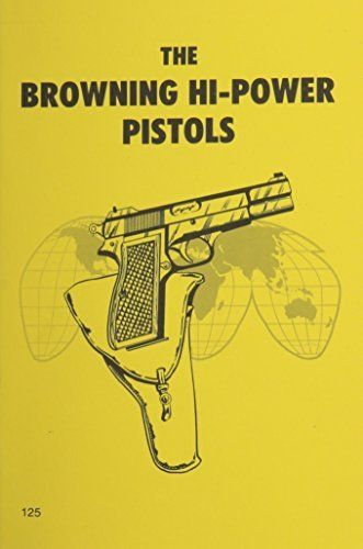 Livro The Browning Hi-Power Pistols
