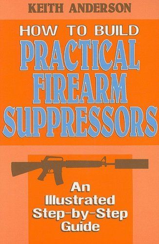 Livro How to Build Pratical Firearm Suppressors