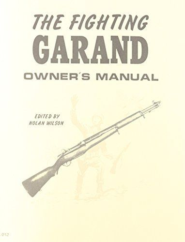 Livro The Fighting Garand Owner's Manual