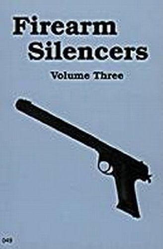 Livro Firearm Silencers Volume Three